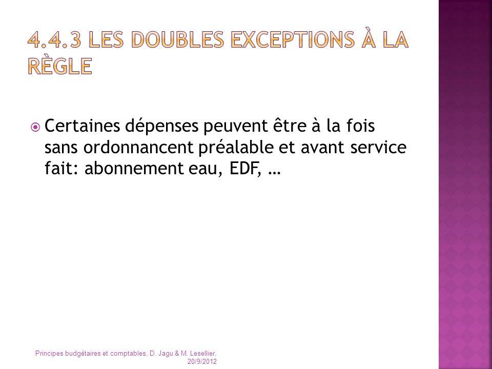 4.4.3 Les doubles exceptions à la règle