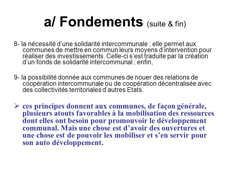 a/ Fondements (suite & fin)