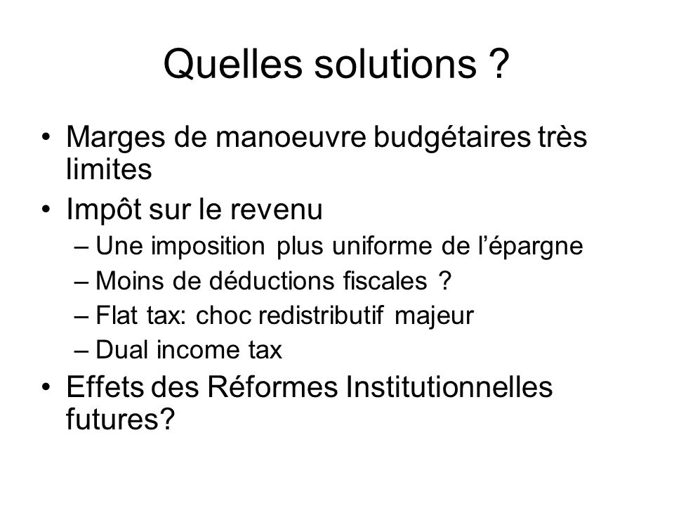 Quelles solutions Marges de manoeuvre budgétaires très limites