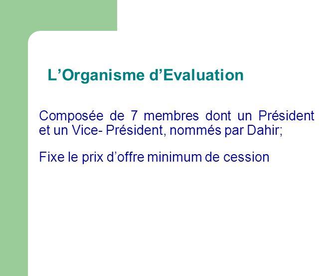 L'Organisme d'Evaluation