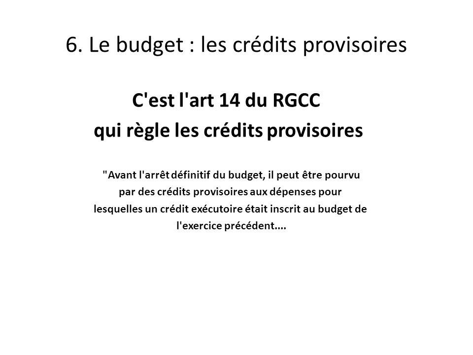 6. Le budget : les crédits provisoires