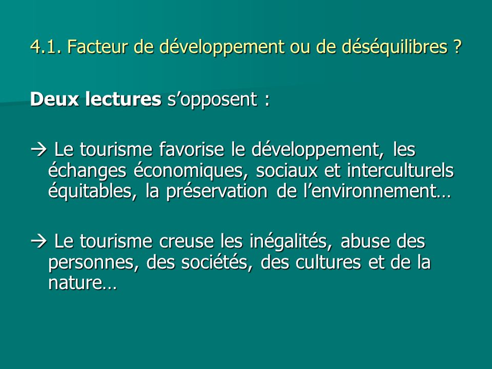 4.1. Facteur de développement ou de déséquilibres