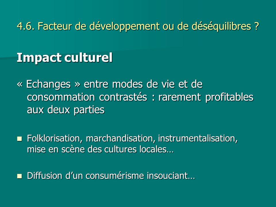 4.6. Facteur de développement ou de déséquilibres