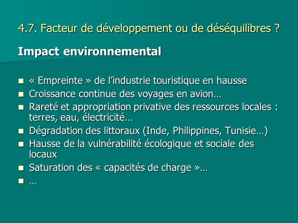 4.7. Facteur de développement ou de déséquilibres