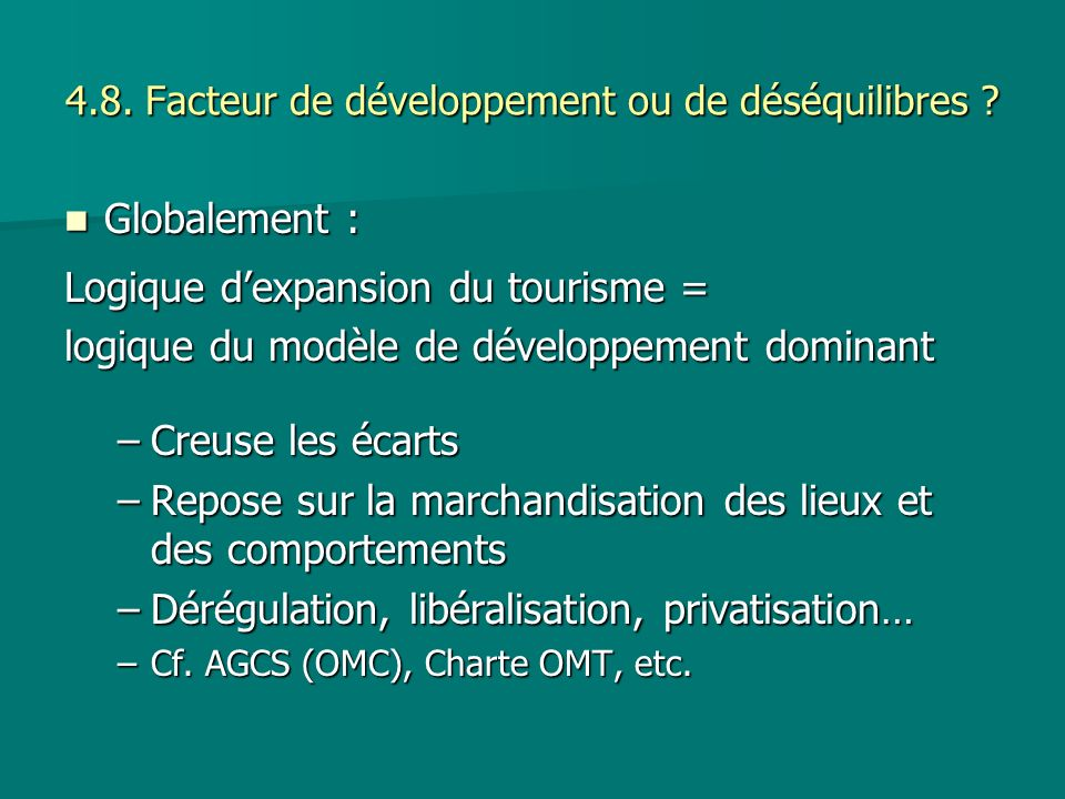 4.8. Facteur de développement ou de déséquilibres