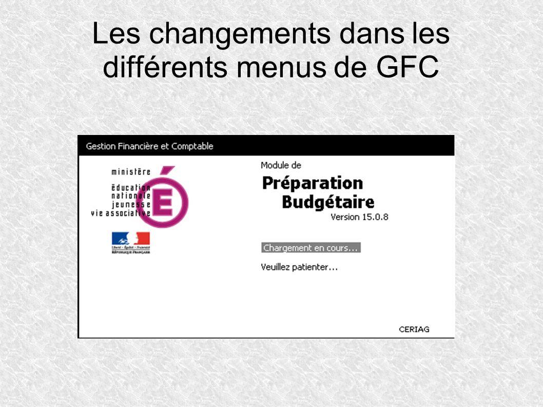 Les changements dans les différents menus de GFC