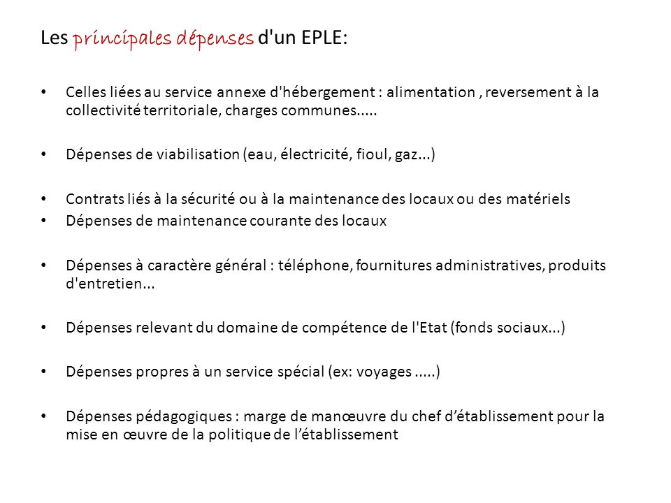 Les principales dépenses d un EPLE: