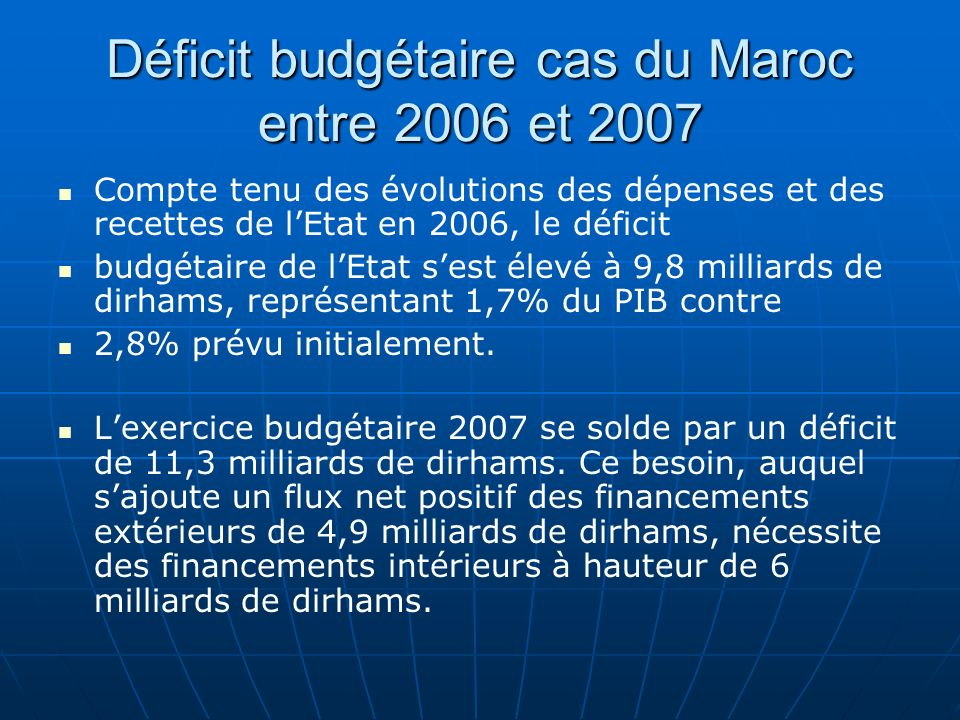 Déficit budgétaire cas du Maroc entre 2006 et 2007