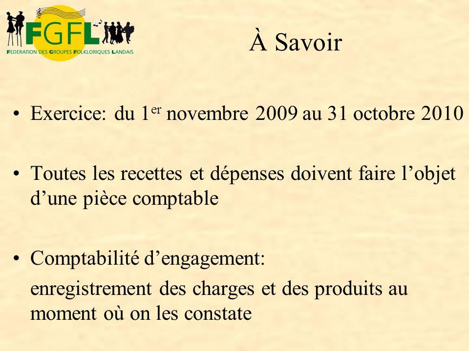 À Savoir Exercice: du 1er novembre 2009 au 31 octobre 2010