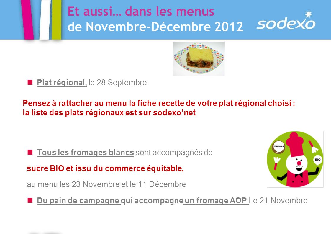 Et aussi… dans les menus de Novembre-Décembre 2012