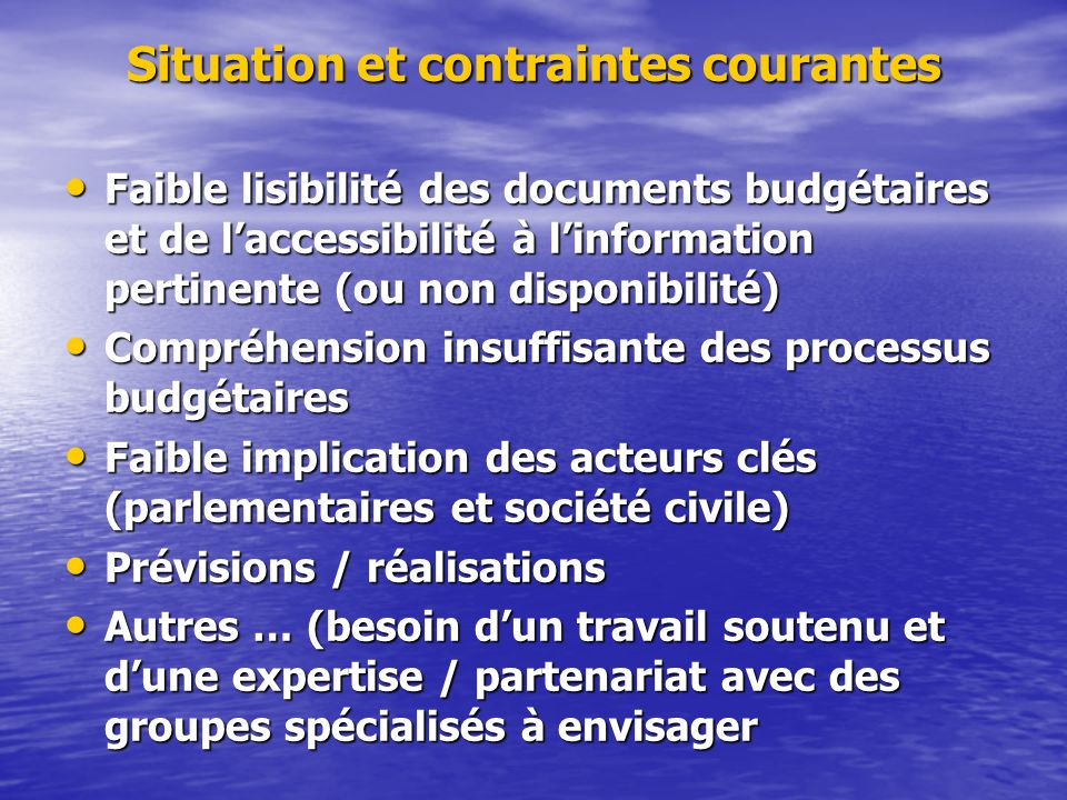 Situation et contraintes courantes