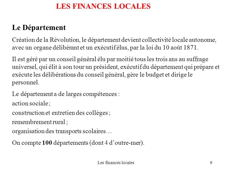 LES FINANCES LOCALES Le Département