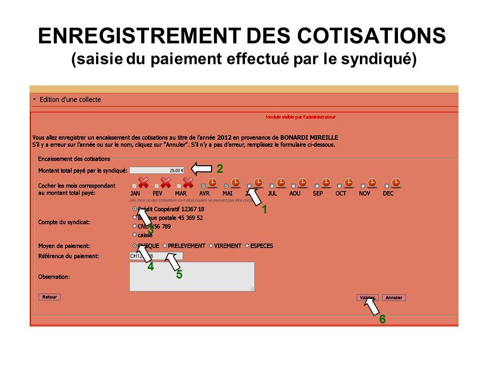 ENREGISTREMENT DES COTISATIONS (saisie du paiement effectué par le syndiqué)