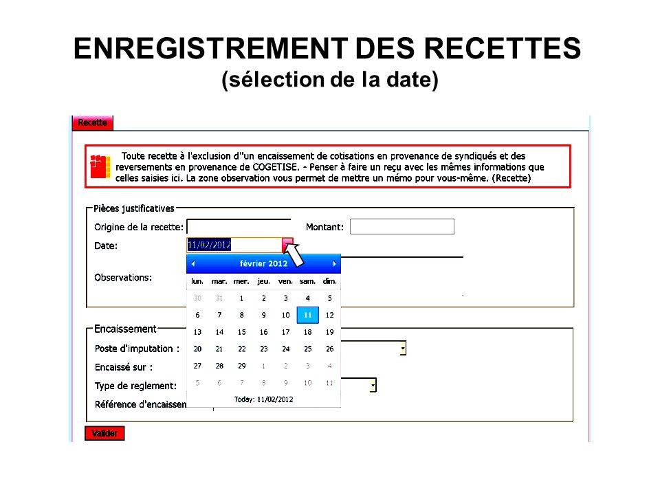 ENREGISTREMENT DES RECETTES (sélection de la date)