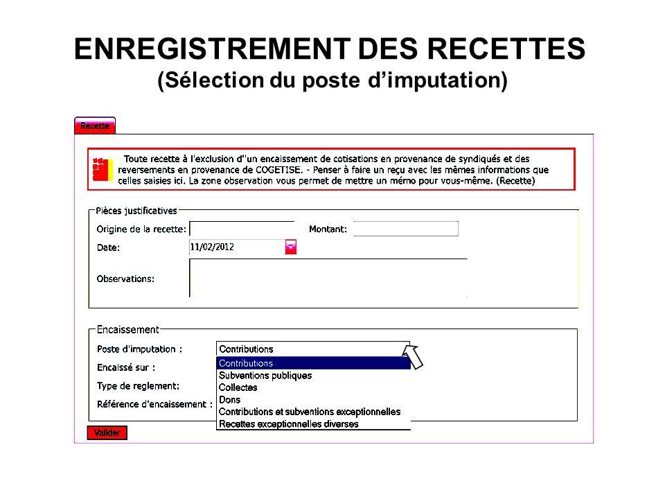 ENREGISTREMENT DES RECETTES (Sélection du poste d'imputation)
