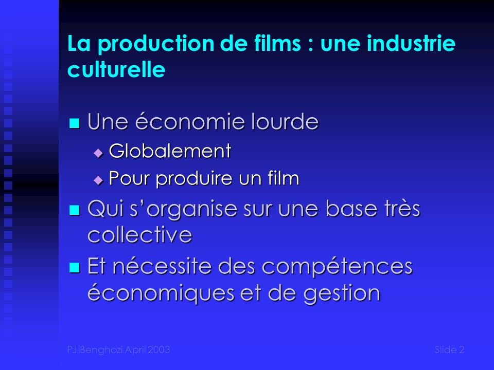 La production de films : une industrie culturelle