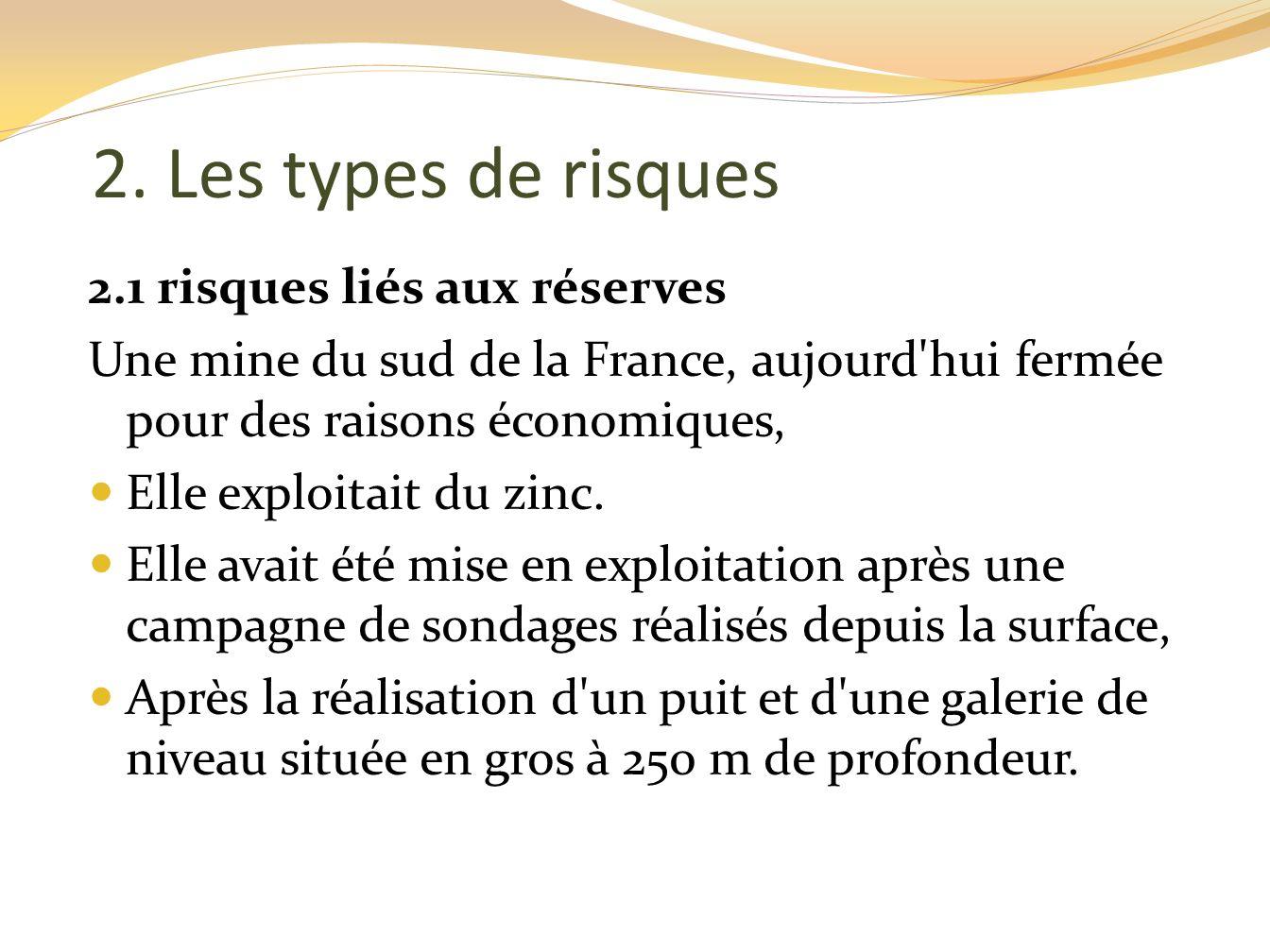 2. Les types de risques 2.1 risques liés aux réserves
