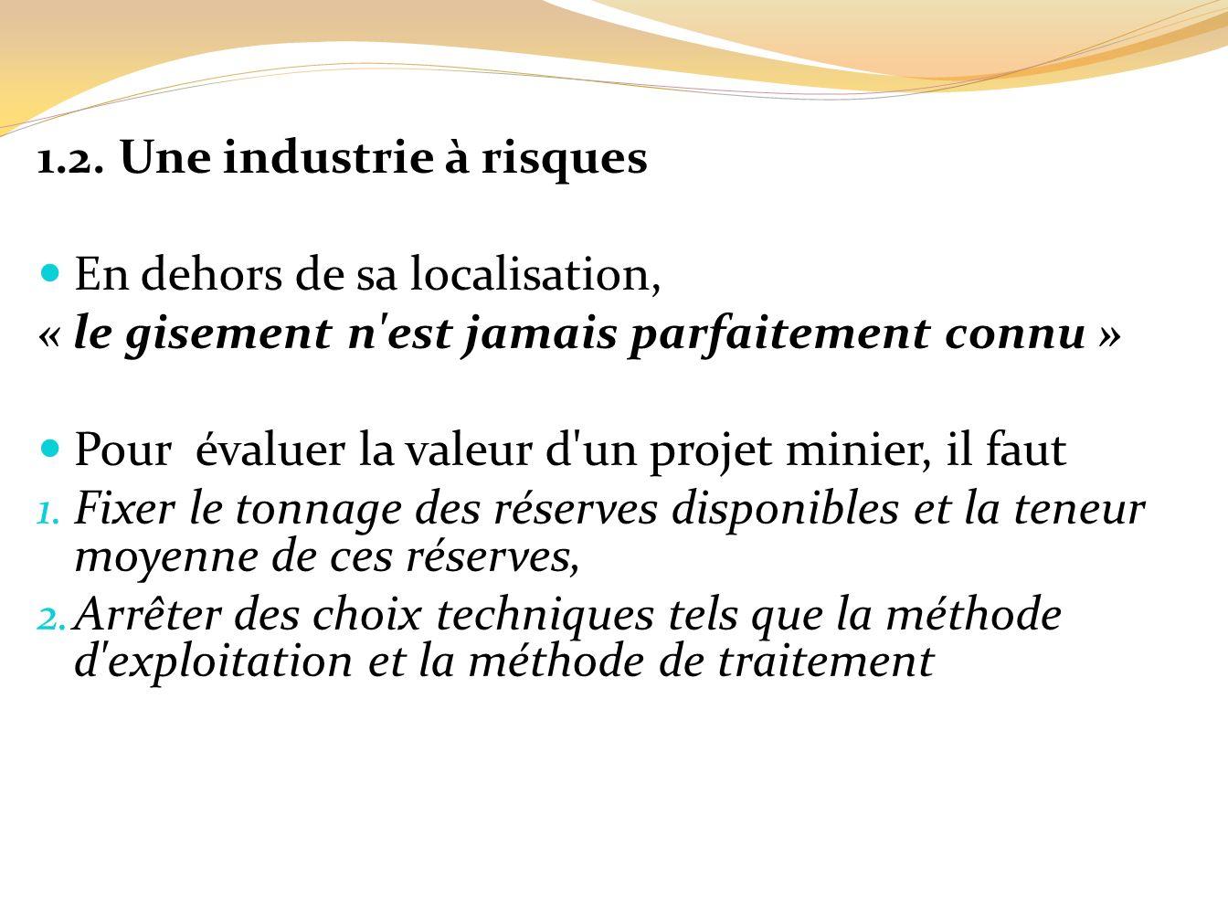 1.2. Une industrie à risques