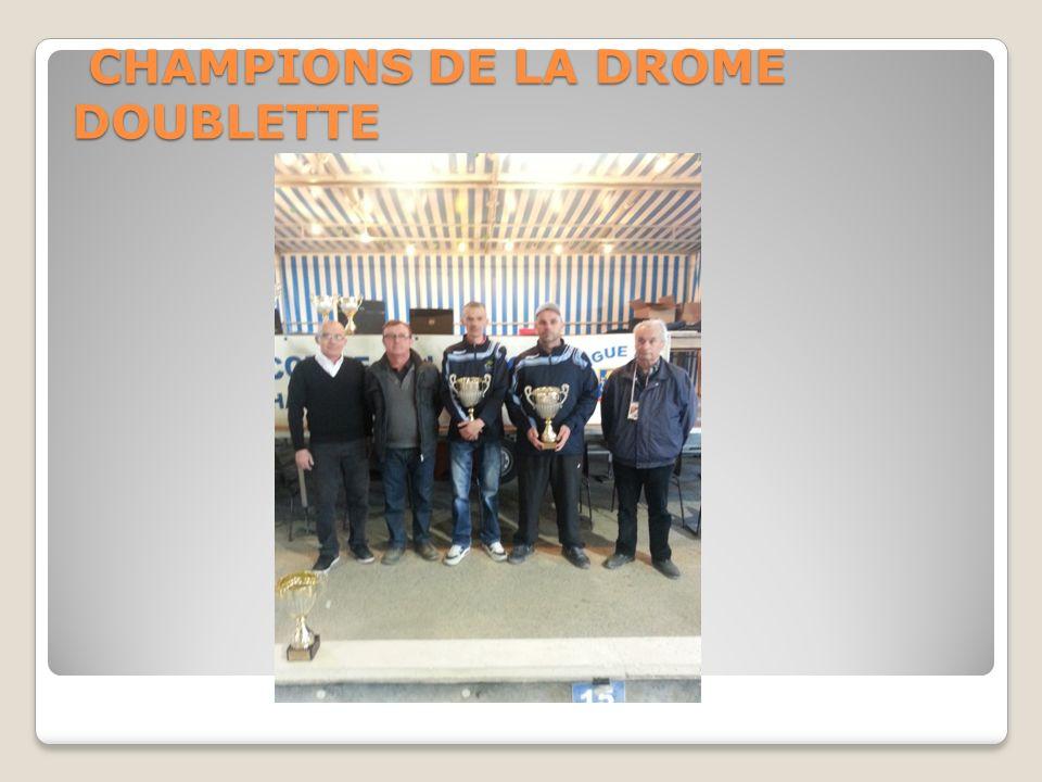 CHAMPIONS DE LA DROME DOUBLETTE