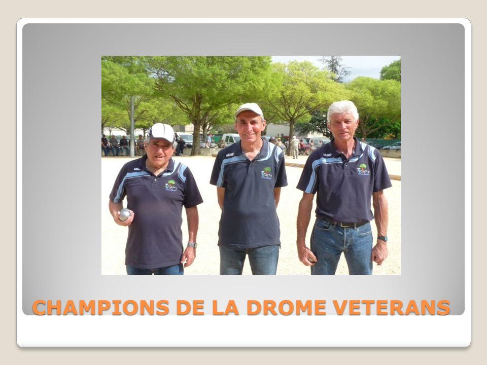 CHAMPIONS DE LA DROME VETERANS