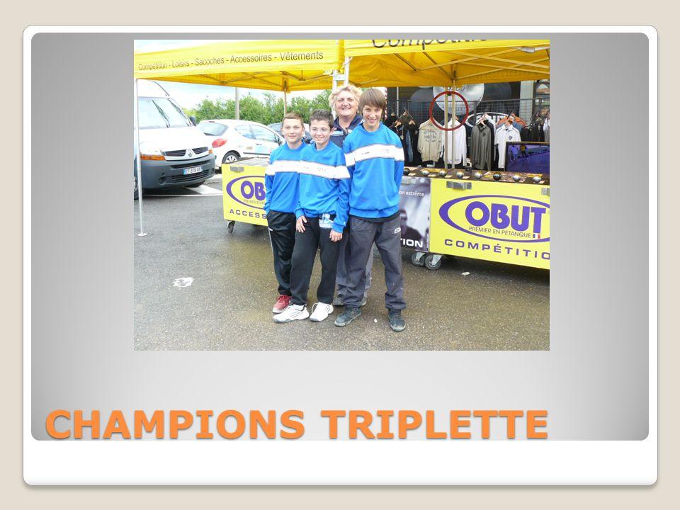 CHAMPIONS TRIPLETTE