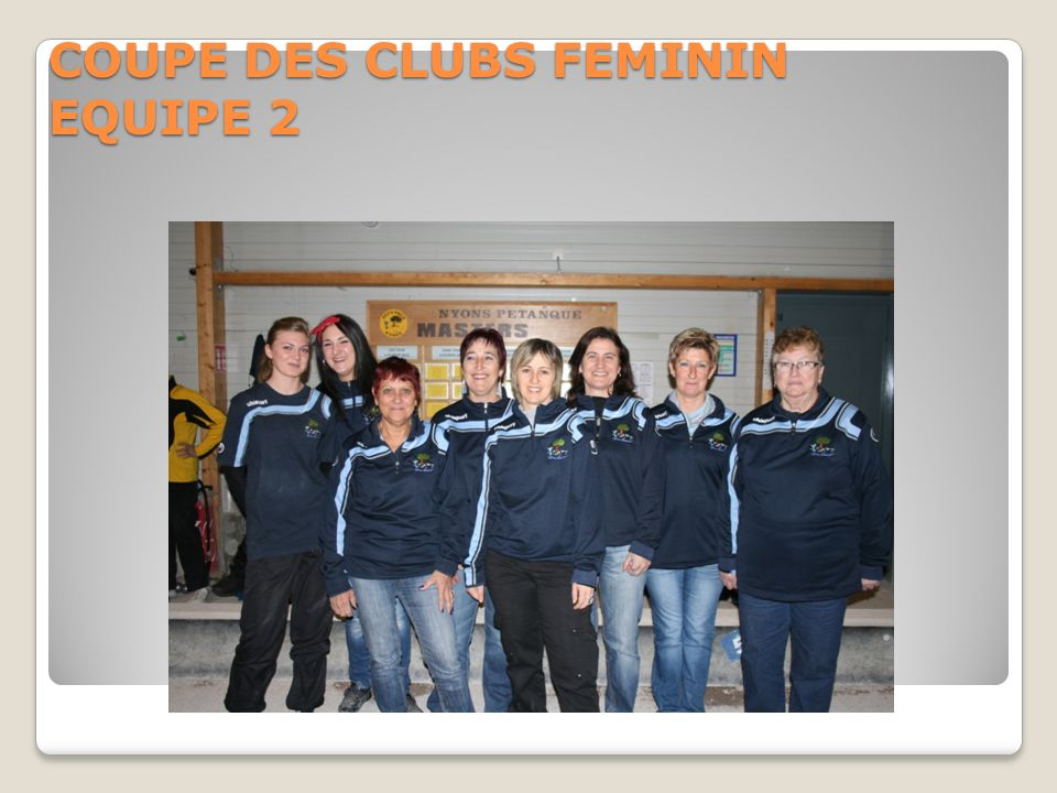COUPE DES CLUBS FEMININ EQUIPE 2