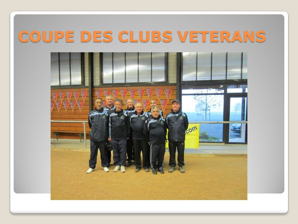 COUPE DES CLUBS VETERANS