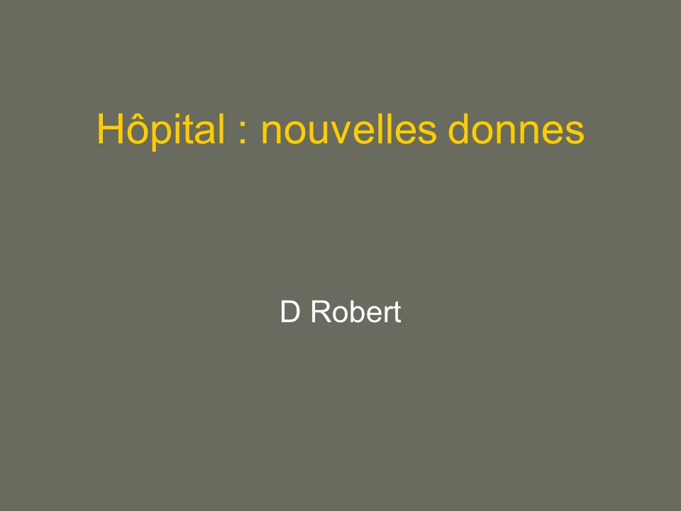 Hôpital : nouvelles donnes