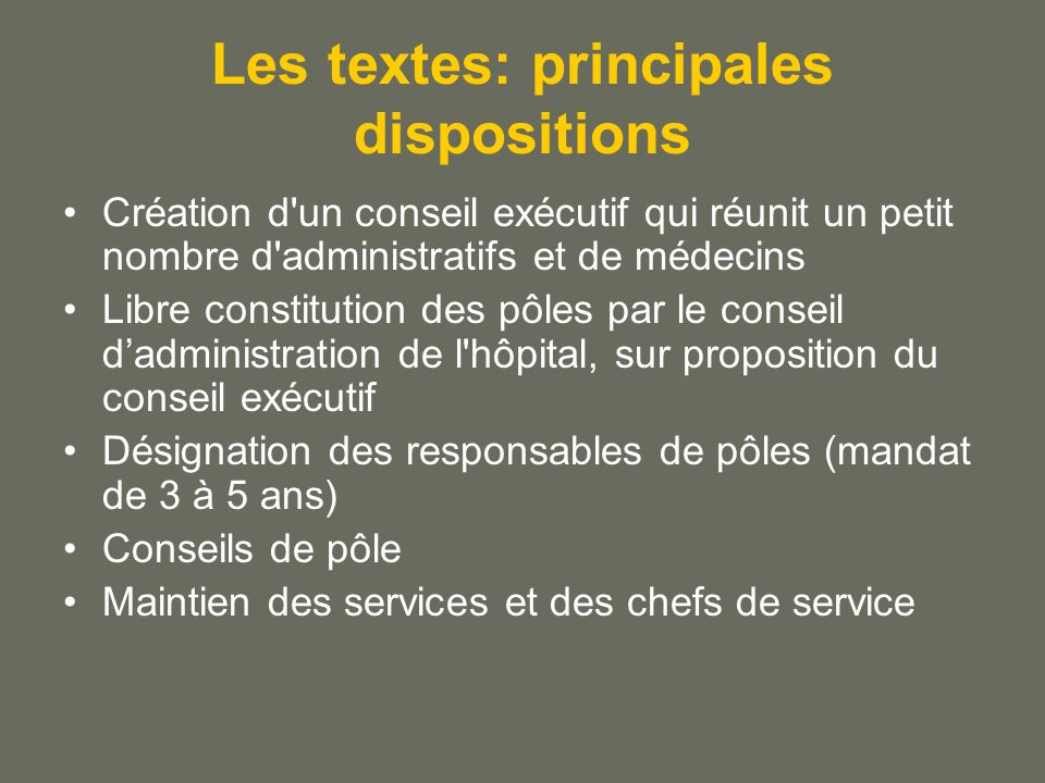 Les textes: principales dispositions