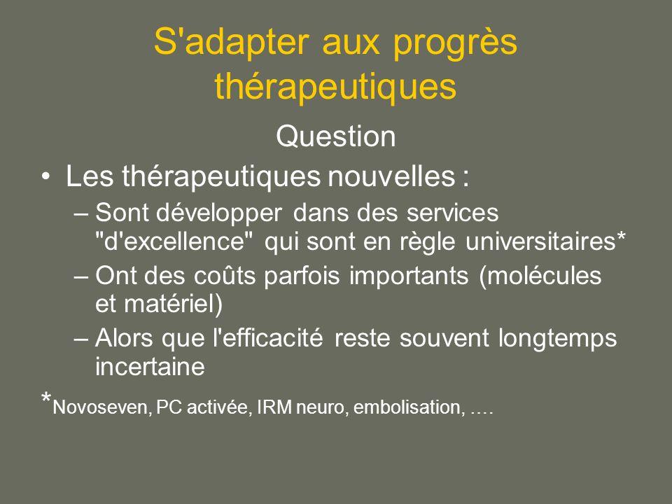 S adapter aux progrès thérapeutiques
