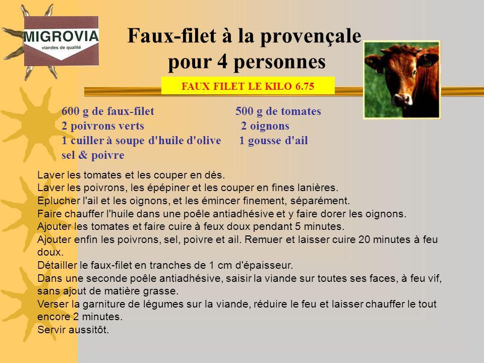 Faux-filet à la provençale pour 4 personnes