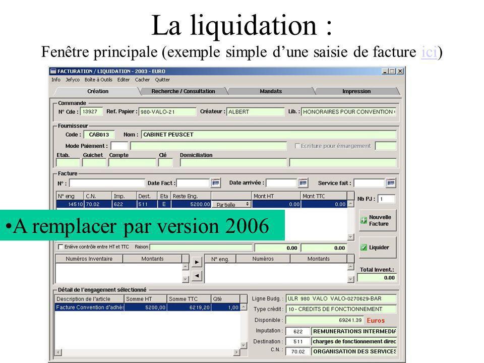 La liquidation : Fenêtre principale (exemple simple d'une saisie de facture ici)