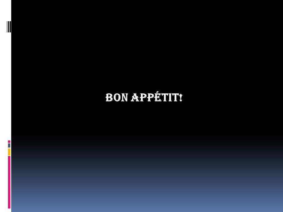 Bon Appétit!
