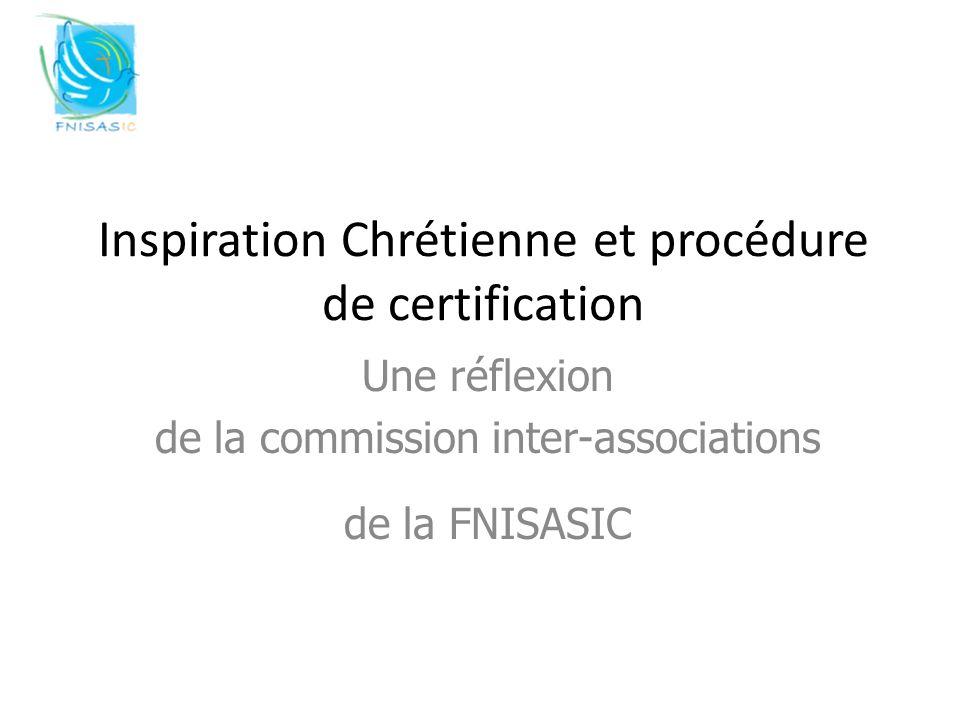 Inspiration Chrétienne et procédure de certification