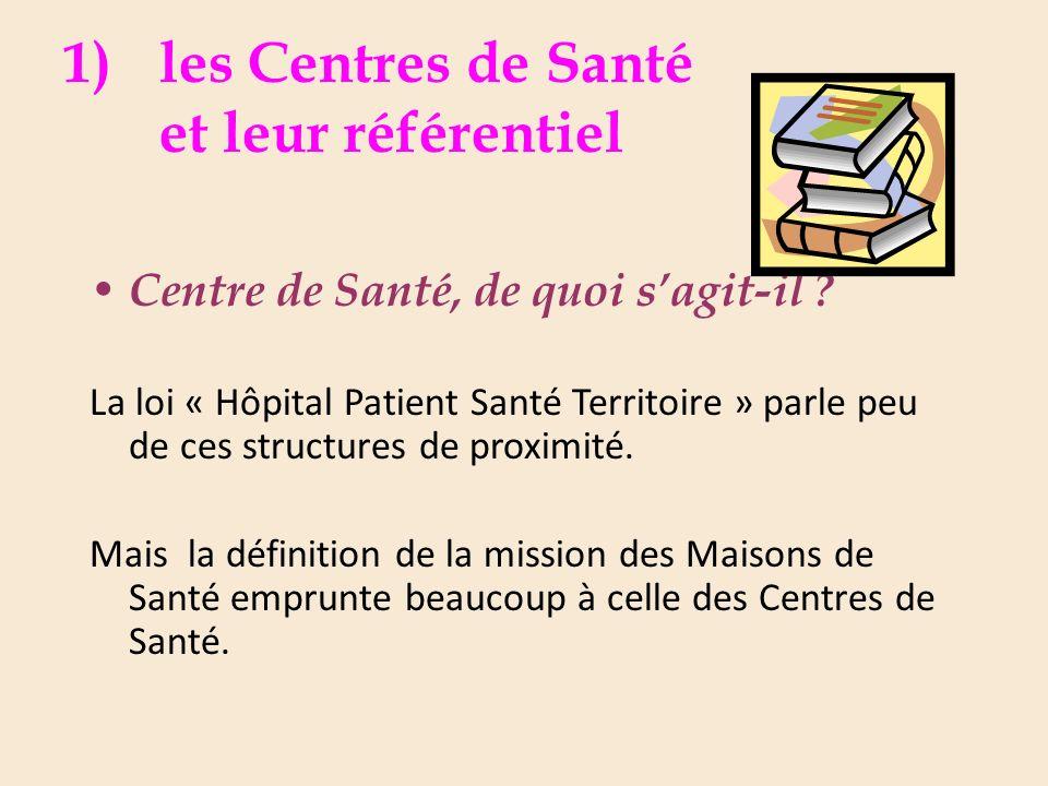 les Centres de Santé et leur référentiel