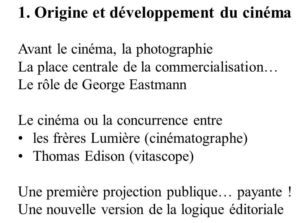 1. Origine et développement du cinéma