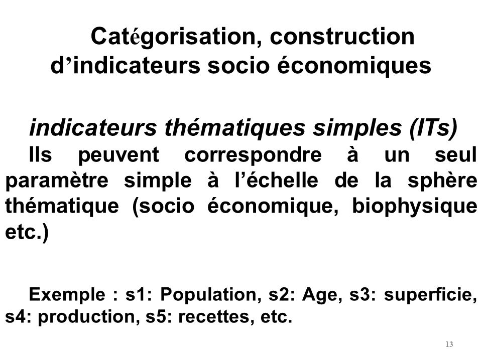 Catégorisation, construction d'indicateurs socio économiques