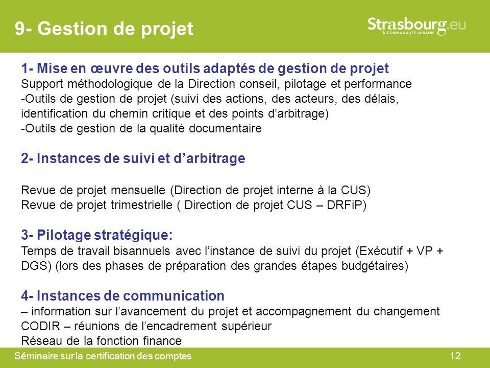 9- Gestion de projet 1- Mise en œuvre des outils adaptés de gestion de projet.