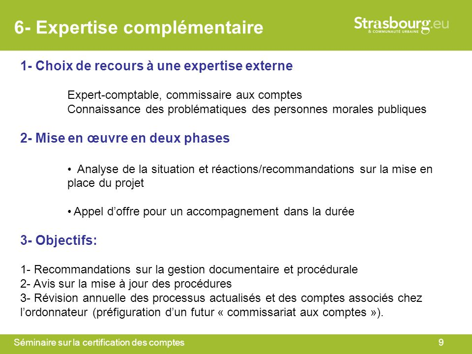 6- Expertise complémentaire