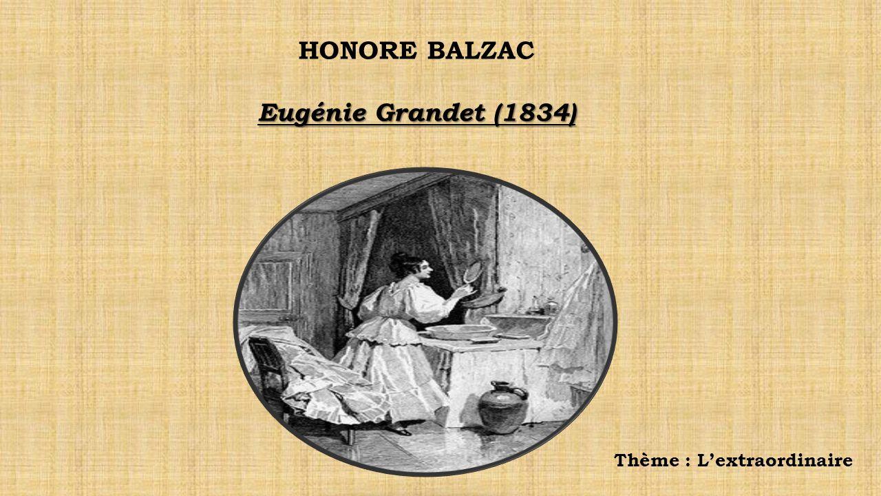 HONORE BALZAC Eugénie Grandet (1834)