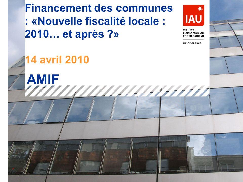 Financement des communes : «Nouvelle fiscalité locale : 2010… et après