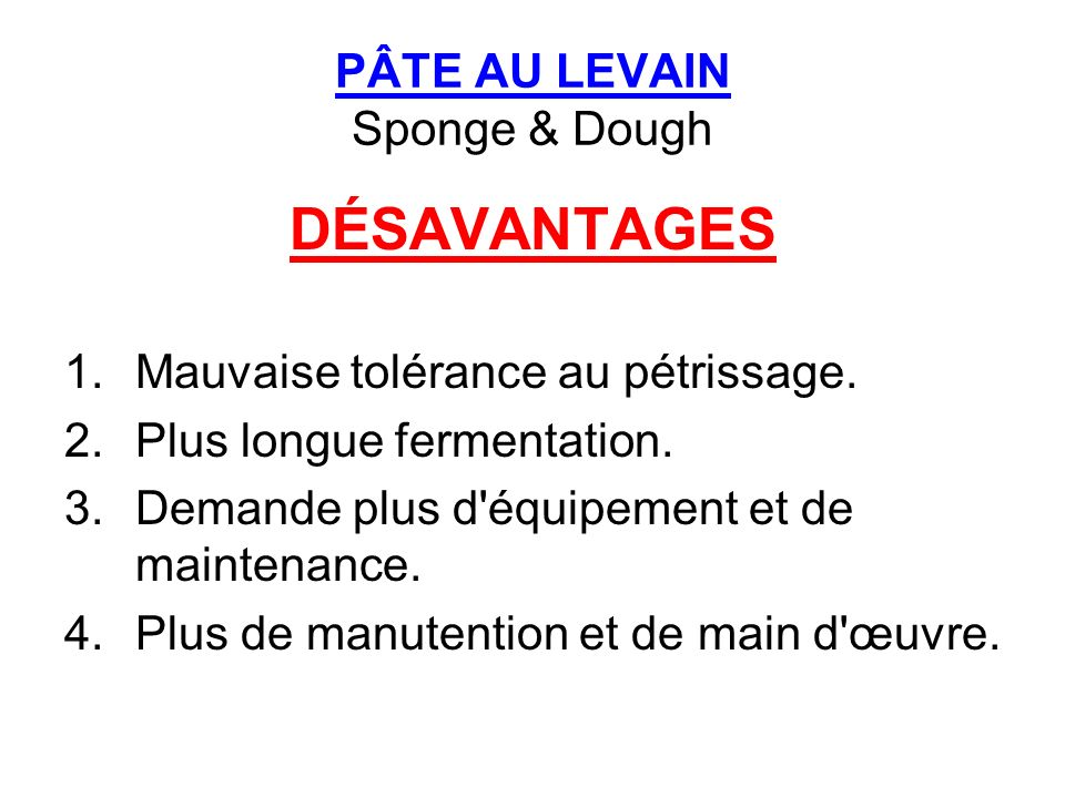 PÂTE AU LEVAIN Sponge & Dough