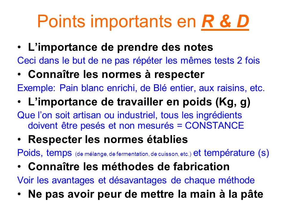 Points importants en R & D