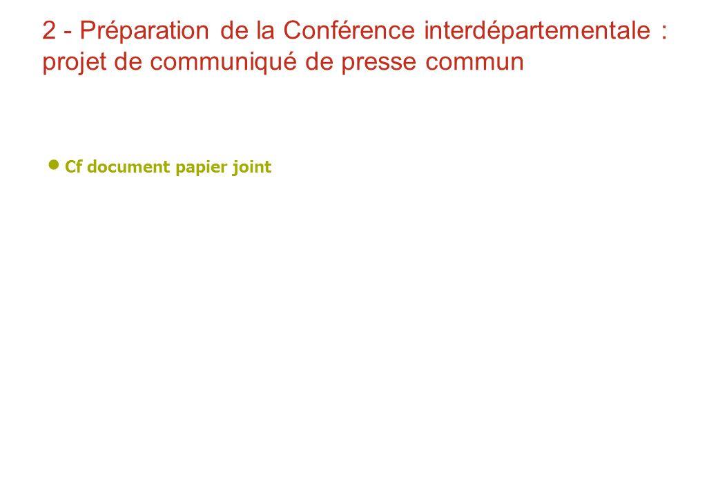2 - Préparation de la Conférence interdépartementale : projet de communiqué de presse commun
