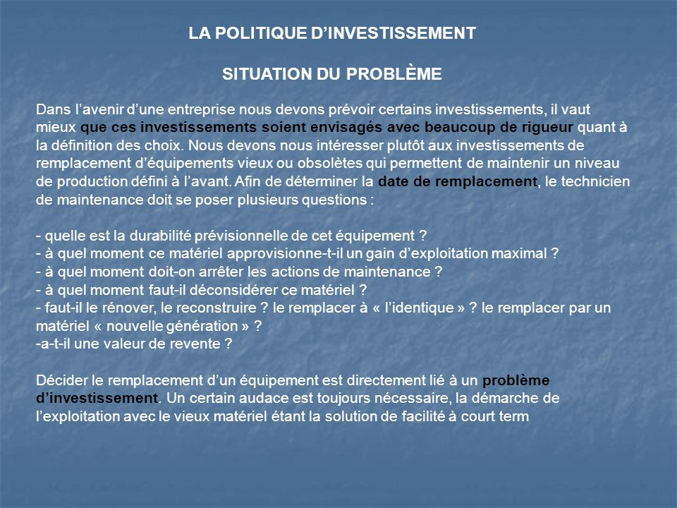 LA POLITIQUE D'INVESTISSEMENT
