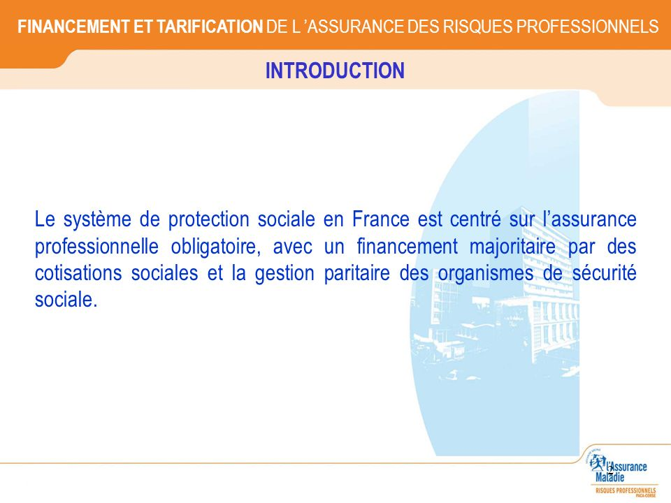 FINANCEMENT ET TARIFICATION DE L 'ASSURANCE DES RISQUES PROFESSIONNELS