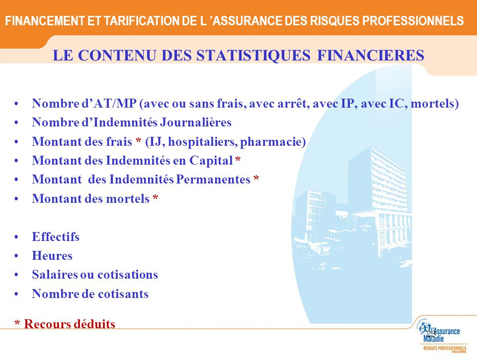 LE CONTENU DES STATISTIQUES FINANCIERES