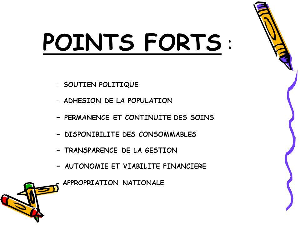 POINTS FORTS : - PERMANENCE ET CONTINUITE DES SOINS