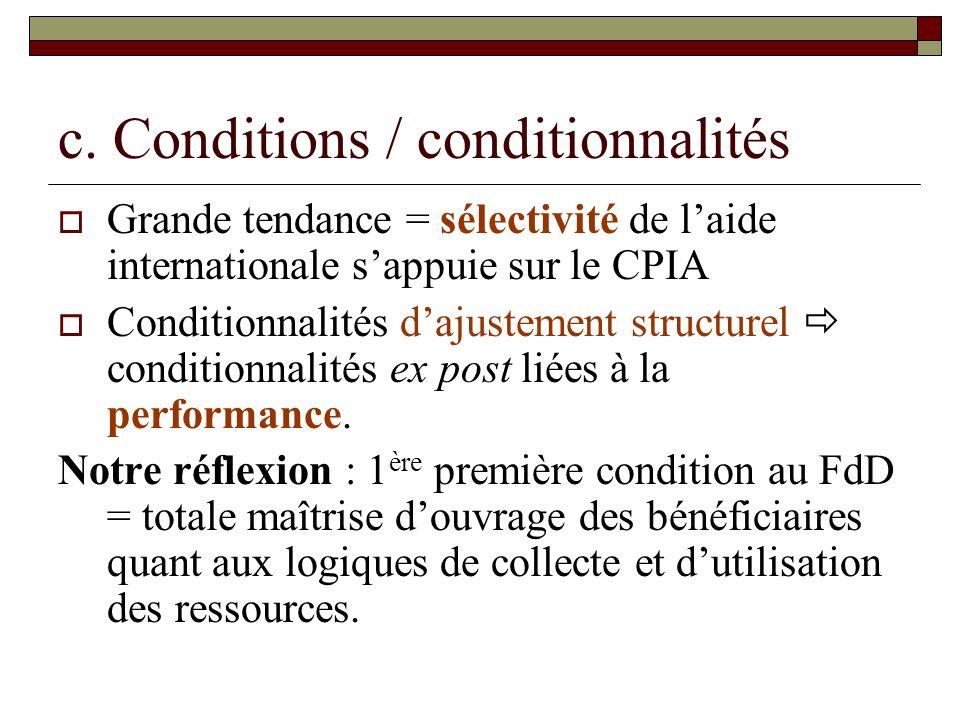 c. Conditions / conditionnalités