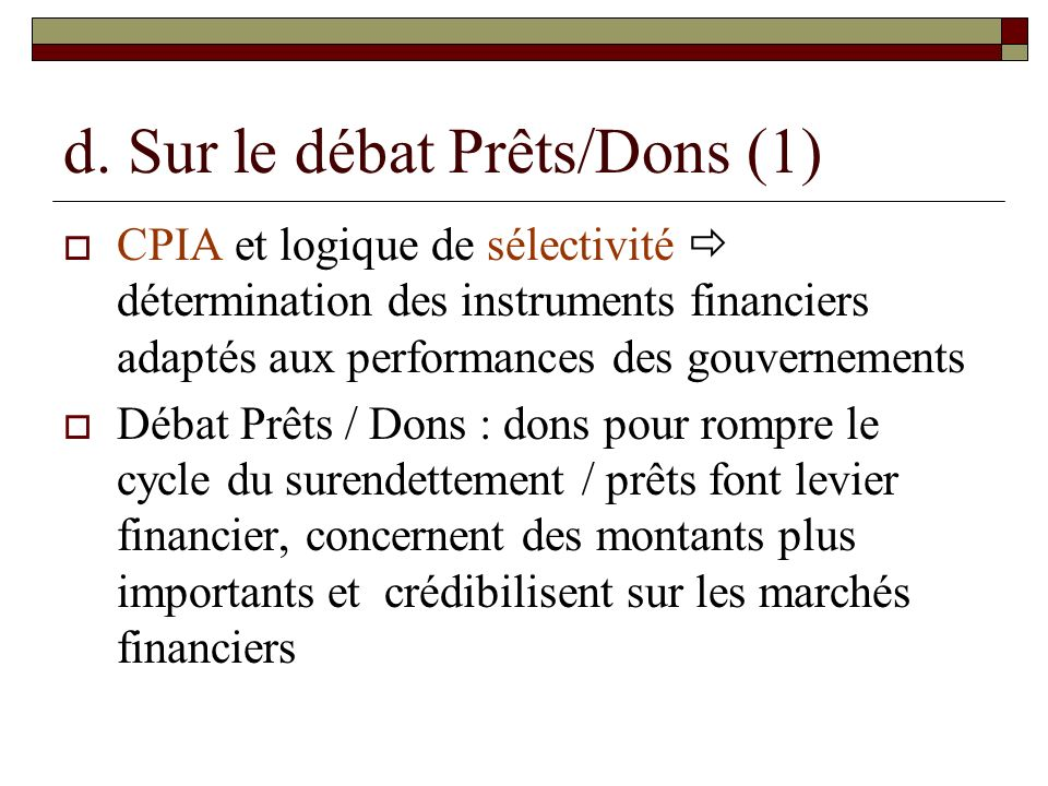 d. Sur le débat Prêts/Dons (1)